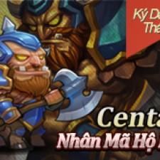 Centaur - Nhân Mã Hộ Mệnh